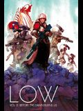 Low Volume 2: Before the Dawn Burns Us