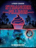 Stranger Fillings: A Parody Cookbook