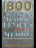 1800 Mechanical Movements, Devices and Appliances (16th enlarged edition)