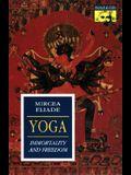 Yoga: Immortality and Freedom (Bollingen Series, Vol. LVI)