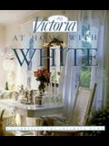 At Home with White: Celebrating the Intimate Home