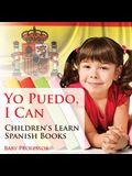 Yo Puedo, I Can - Children's Learn Spanish Books