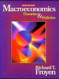 Macroeconomics: Theories & Policies