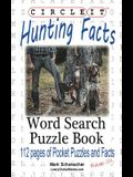 Circle It, Hunting Facts, Word Search, Puzzle Book