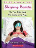 Sleeping Beauty, the One Who Took the Really Long Nap: A Wish Novel (Twice Upon a Time #2): A Wish Novel