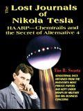 The Lost Journals of Nikola Tesla : Haarp - Chemtrails and Secret of Alternative 4