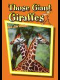 Those Giant Giraffes