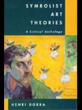 Symbolist Art Theories: A Critical Anthology