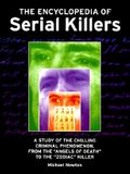 The Encyclopedia of Serial Killers