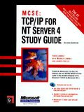 MCSE: TCP/IP for NT Server 4 Study Guide [With Includes Essential Information on TCP/IP And...]