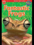 Fantastic Frogs (Scholastic Discover More Reader, Level 2)
