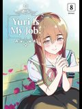 Yuri Is My Job! 8