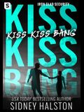 Kiss Kiss Bang (Pod Original)