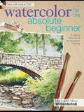 Watercolor for the Absolute Beginner [With DVD]