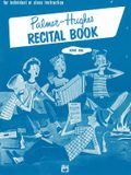 Palmer-Hughes Accordion Course Recital Book, Bk 1: For Individual or Class Instruction