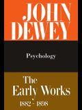 The Early Works of John Dewey, 1882-1898, Volume 2: Psychology, 1887