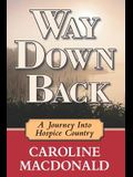 Way Down Back: A Journey Into Hospice Country