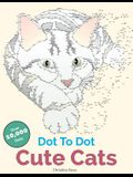 Dot to Dot Cute Cats: Adorable Anti-Stress Images and Scenes to Complete and Colour