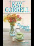 The Magnolia Cafe