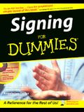 Signing for Dummies [With CDROM]