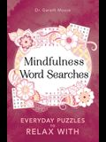 Mindfulness Word Searches, Volume 3: Everyday Puzzles to Relax with