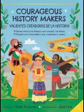 Courageous History Makers: 11 Women from Latin America Who Changed the World