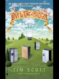 Love in the Time of Fridges: A Sci-Fi Thriller (of Sorts)