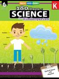 180 Days of Science for Kindergarten (Grade K): Practice, Assess, Diagnose