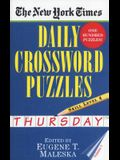 The New York Times Daily Crossword Puzzles: Thursday, Volume 1: Skill Level 4