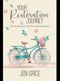 Your Restoration Journey: Rediscovering Your Faith and Yourself After Divorce