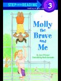 Molly the Brave and Me (Step-Into-Reading, Step 3)