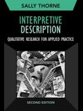 Interpretive Description, Second Edition, Volume 2: Qualitative Research for Applied Practice