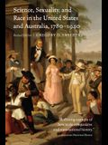 Science, Sexuality, and Race in the United States and Australia, 1780-1940, Revised Edition (Revised)