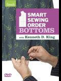 Smart Sewing Order - Bottoms