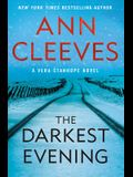 The Darkest Evening: A Vera Stanhope Novel