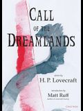 Call of the Dreamlands: Stories by H.P. Lovecraft