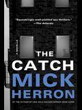 The Catch: A Novella