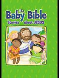 Baby Bible: Stories about Jesus