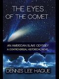 The Eyes of the Comet: An American Slave Odyssey