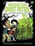 Ghosts Don't Ride Bikes, Do They? (Desmond Cole Ghost Patrol)