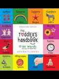 The Toddler's Handbook: Bilingual (English / Greek) (Angliká / Elliniká) Numbers, Colors, Shapes, Sizes, ABC Animals, Opposites, and Sounds, w