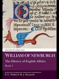 William of Newburgh: The History of English Affairs: Book 1