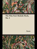The Film Fan's Bedside Book, No. 2