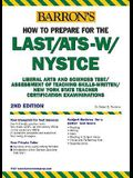 How to Prepare for the LAST/ATS-W/NYSTCE (Barron's NYSTCE)