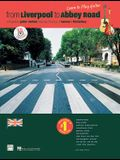 From Liverpool to Abbey Road: A Guitar Method Featuring 33 Songs of Lennon & McCartney (Guitar Tab), Book & CD [With CD]