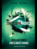The Dark Horse: Nuclear Power and Climate Change