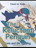 The Reluctant Penguin: Love and Ski Jumping