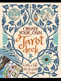 Create Your Own Tarot Deck: With a Full Set of Cards to Color