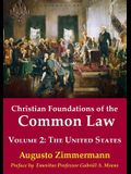 Christian Foundations of the Common Law, Volume 2: The United States
