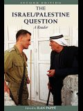 The Israel/Palestine Question: A Reader